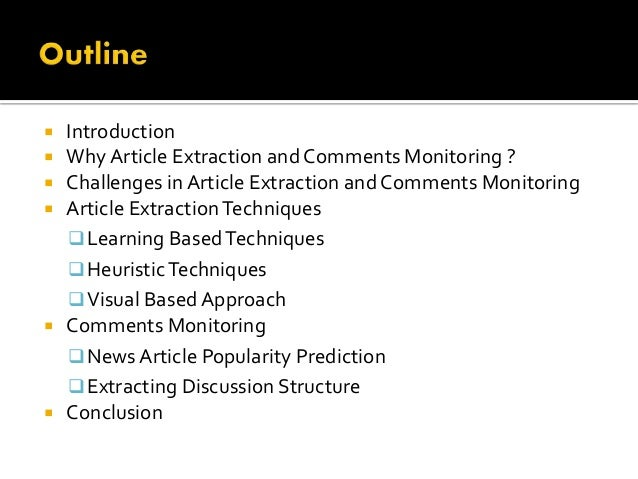  Introduction   Why Article Extraction and Comments Monitoring ?   Challenges in Article Extraction and Comments Monito...
