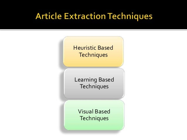  The techniques learns visual features of web page and identifies  the boundary of Article Text content.   A simple visu...