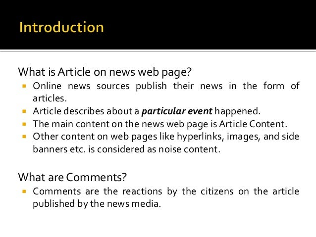 What is Article on news web page?   Online news sources publish their news in the form of  articles.   Article describes...