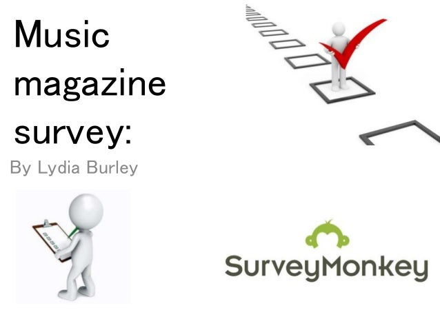 Music magazine survey: By Lydia Burley