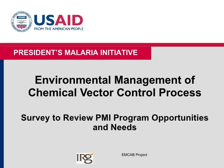 Environmental Management of Chemical Vector Control Process Survey to Review PMI Program Opportunities and Needs EMCAB Pro...