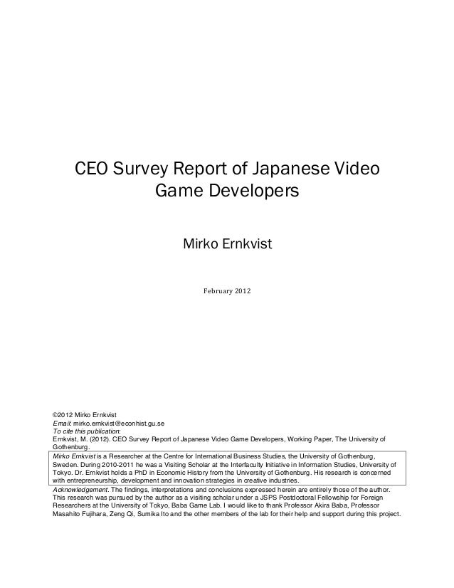 CEO Survey Report of Japanese Video Game Developers Mirko Ernkvist          February  2...