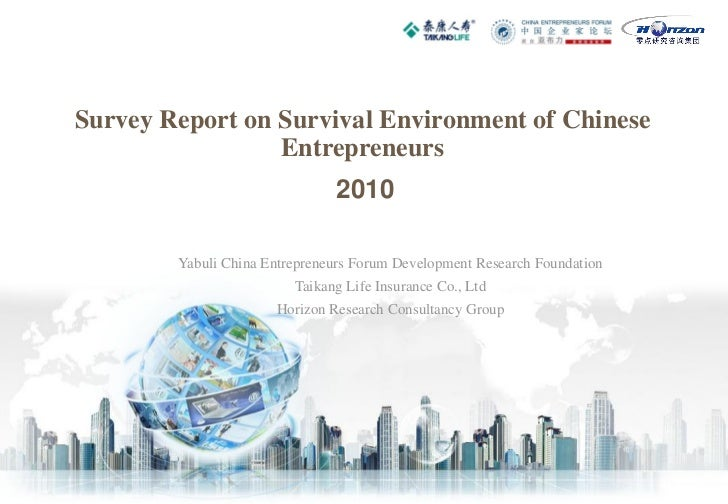 Survey Report on Survival Environment of Chinese                 Entrepreneurs                               2010        Y...
