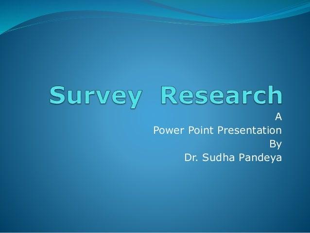 A Power Point Presentation By Dr. Sudha Pandeya