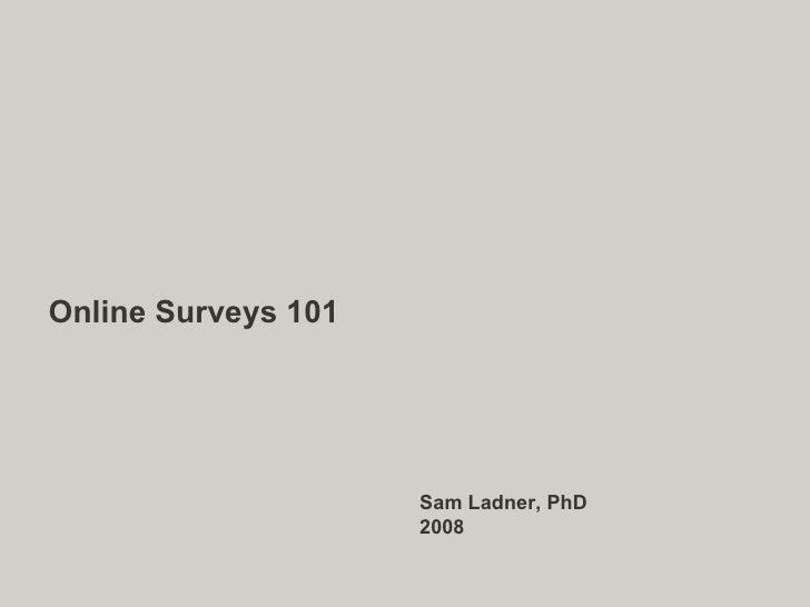 Online Surveys 101<br />A practical how-to<br />