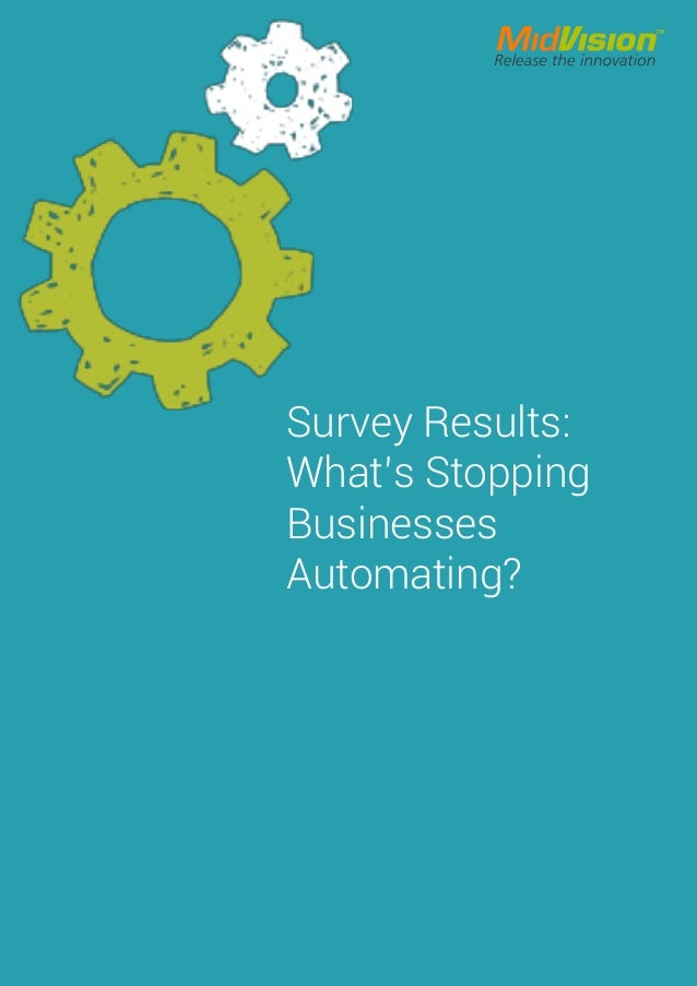 Survey Results: What's Stopping Businesses Automating?
