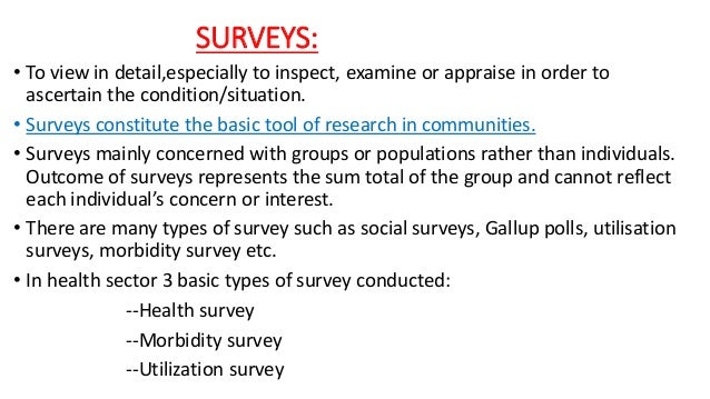 research methodology survey Surveys represent one of the most common types of quantitative, social science research in survey research, the researcher selects a sample of respondents from a.