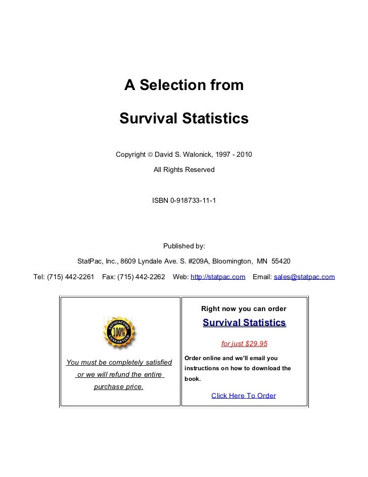 A Selection from                           Survival Statistics                          Copyright © David S. Walonick, 199...