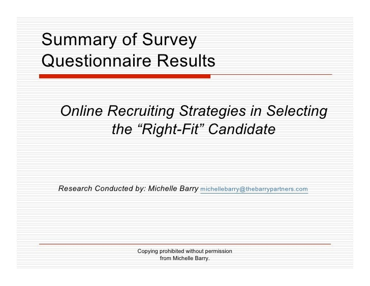 """Summary of Survey Questionnaire Results    Online Recruiting Strategies in Selecting          the """"Right-Fit"""" Candidate   ..."""