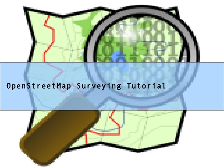 OpenStreetMap Surveying Tutorial