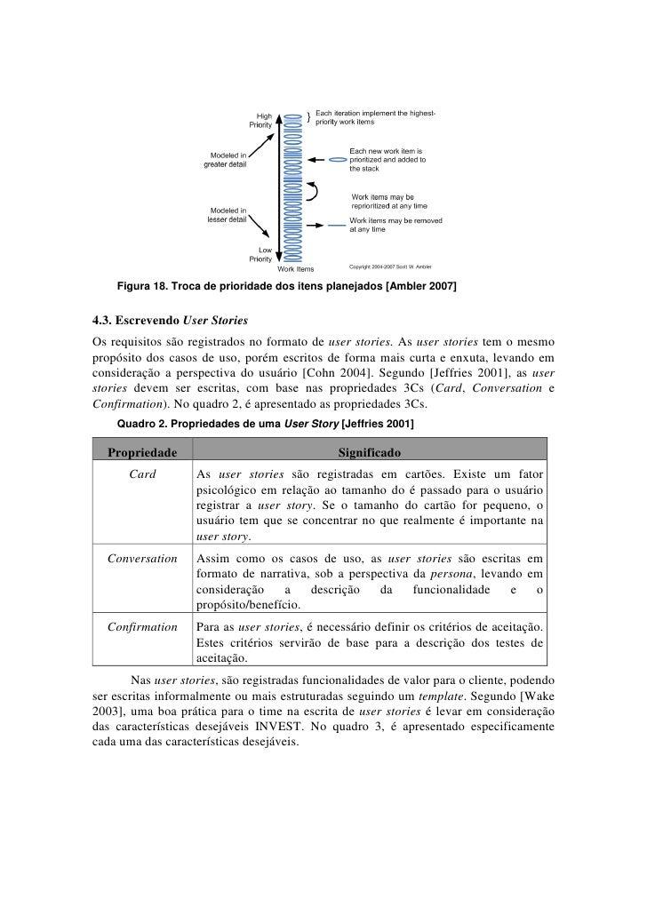 Figura 18. Troca de prioridade dos itens planejados [Ambler 2007]4.3. Escrevendo User StoriesOs requisitos são registrados...