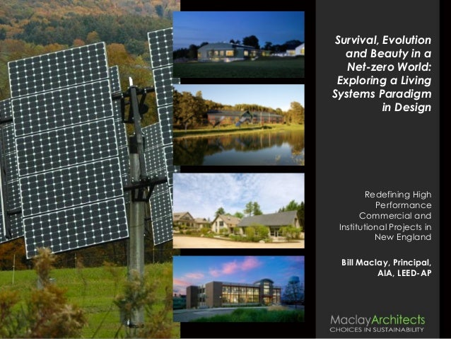 Survival, Evolution and Beauty in a Net-zero World: Exploring a Living Systems Paradigm in Design Redefining High Performa...