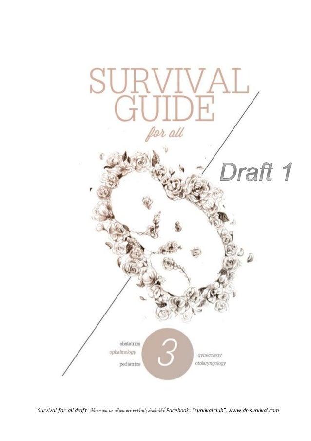 "Survival for all draft มีข้อเสนอแนะ หรื ออยากช่ วยปรับปรุงติ ดต่ อได้ ที่ Facebook : ""survival club"", www.dr-survival.com"