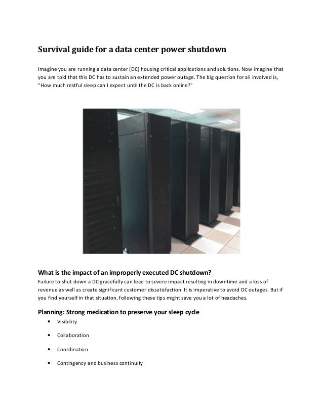 Survival guide for a data center power shutdown Imagine you are running a data center (DC) housing critical applications a...