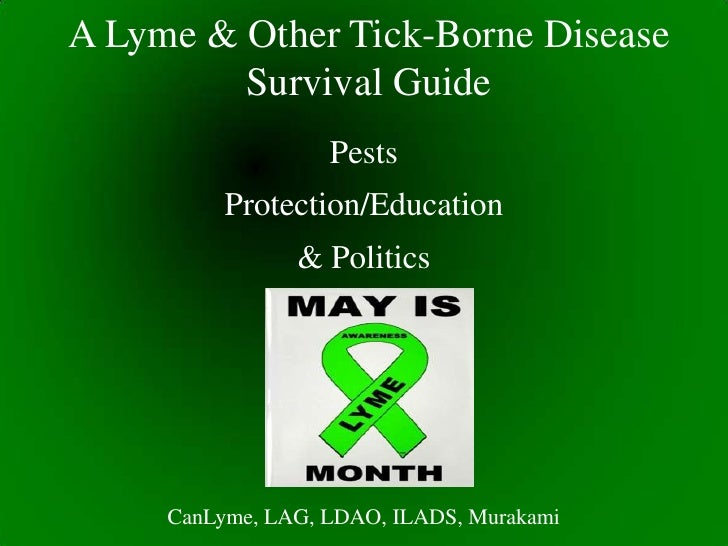 A Lyme & Other Tick-Borne Disease         Survival Guide                   Pests          Protection/Education            ...