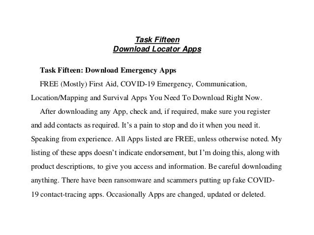 Task Fifteen Download Locator Apps Task Fifteen: Download Emergency Apps FREE (Mostly) First Aid, COVID-19 Emergency, Comm...