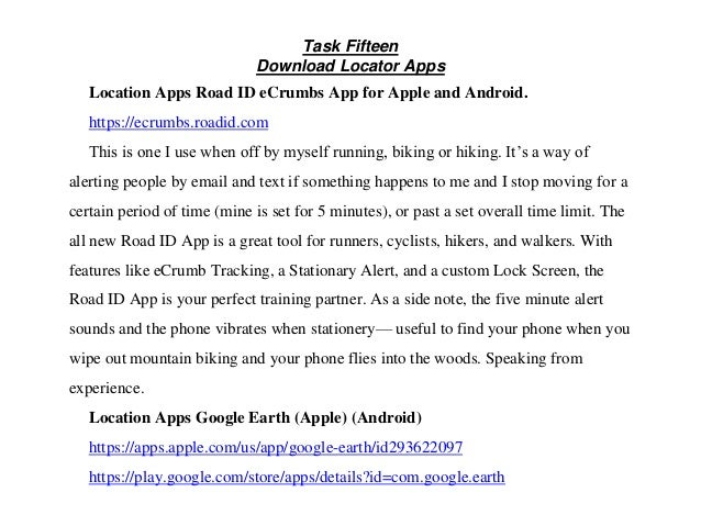 Task Fifteen Download Locator Apps Location Apps Road ID eCrumbs App for Apple and Android. https://ecrumbs.roadid.com Thi...