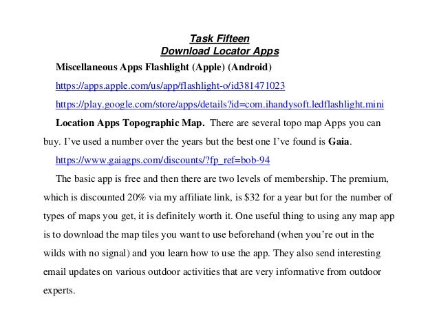 Task Fifteen Download Locator Apps Miscellaneous Apps Flashlight (Apple) (Android) https://apps.apple.com/us/app/flashligh...