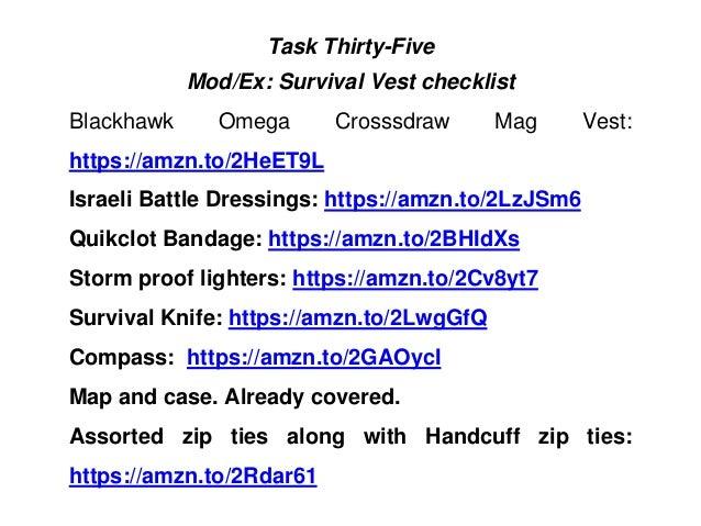 Task Thirty-Five Mod/Ex: Survival Vest checklist Blackhawk Omega Crosssdraw Mag Vest: https://amzn.to/2HeET9L Israeli Batt...
