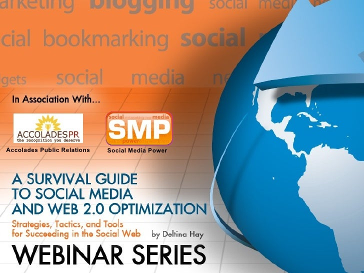 Survival Guide to Social Media and Web 2.0 Webinar Series