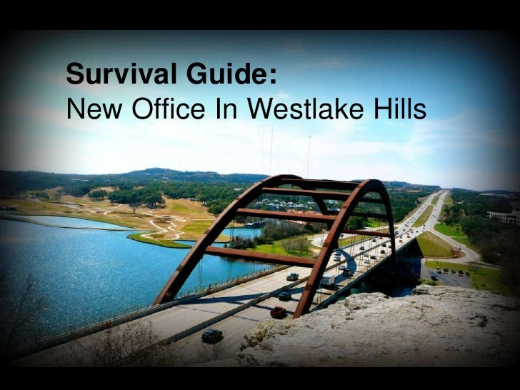 Survival Guide:  New Office In Westlake Hills