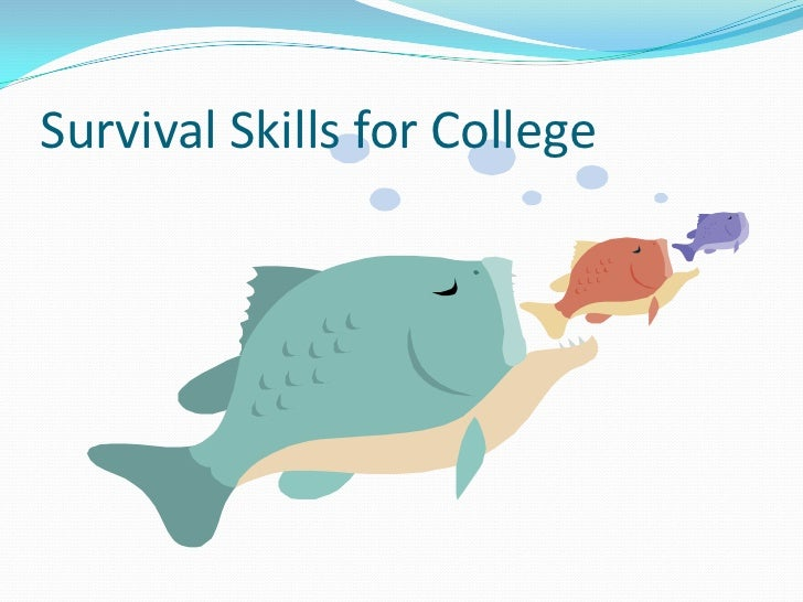 Survival Skills for College<br />