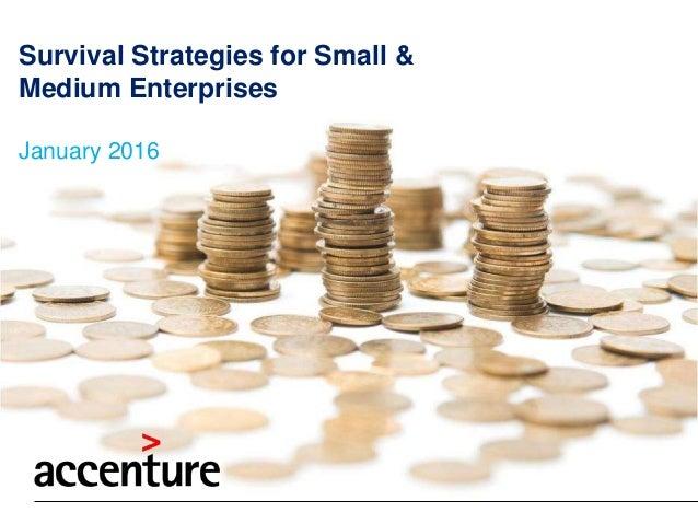 Survival Strategies for Small & Medium Enterprises January 2016