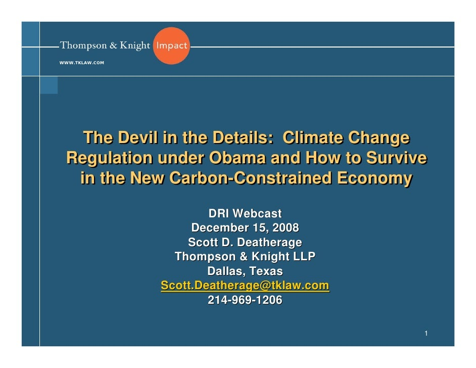 WWW.TKLAW.COM        The Devil in the Details: Climate Change  Regulation under Obama and How to Survive   in the New Carb...