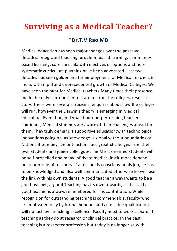 Surviving as a Medical Teacher?                         *Dr.T.V.Rao MDMedical education has seen major changes over the pa...