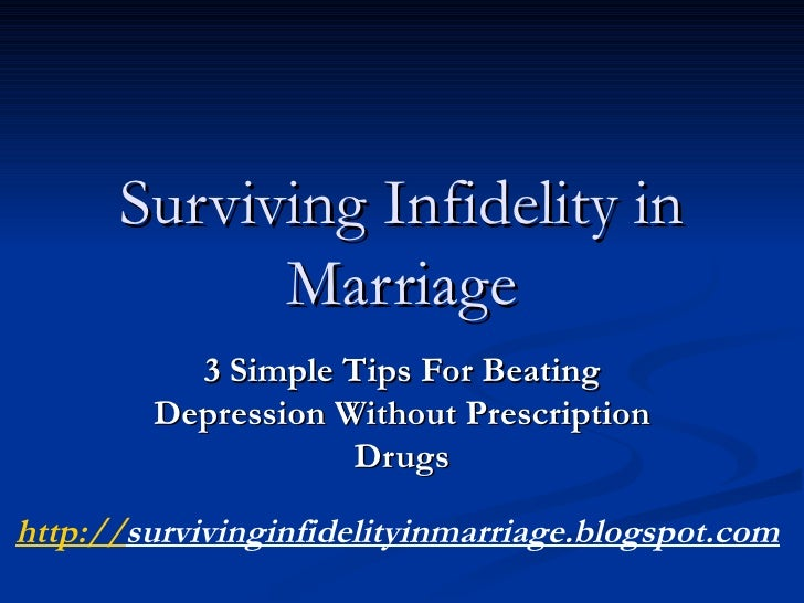 How can a marriage survive infidelity