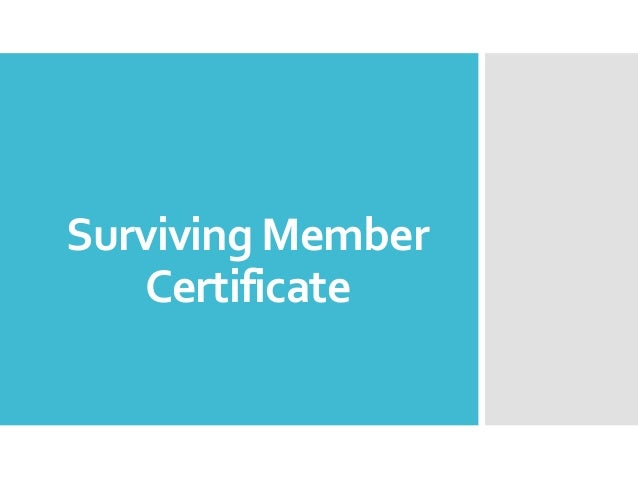 Surviving Member Certificate