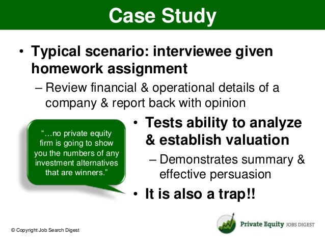 finance job interview case study When management consulting firms recruit new employees they often use case interview questions in order to prepare for a case study interview, you'll need to learn what to expect as well as.