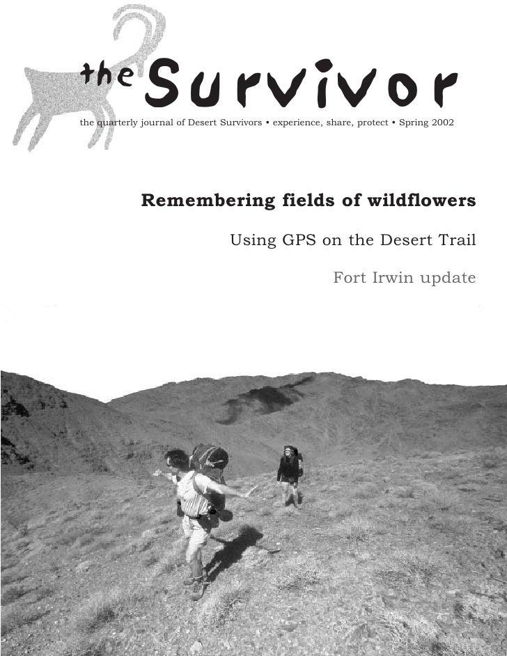 the              Survivorthe quarterly journal of Desert Survivors • experience, share, protect • Spring 2002             ...