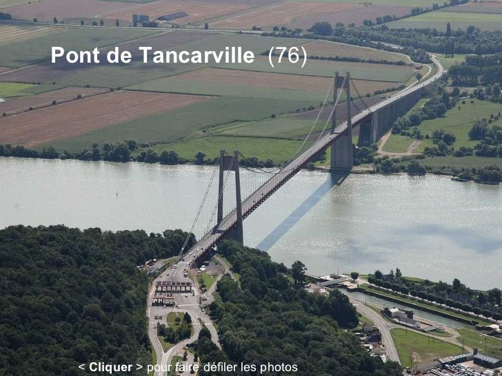 Pont de Tancarville  (76) <  Cliquer  > pour faire défiler les photos