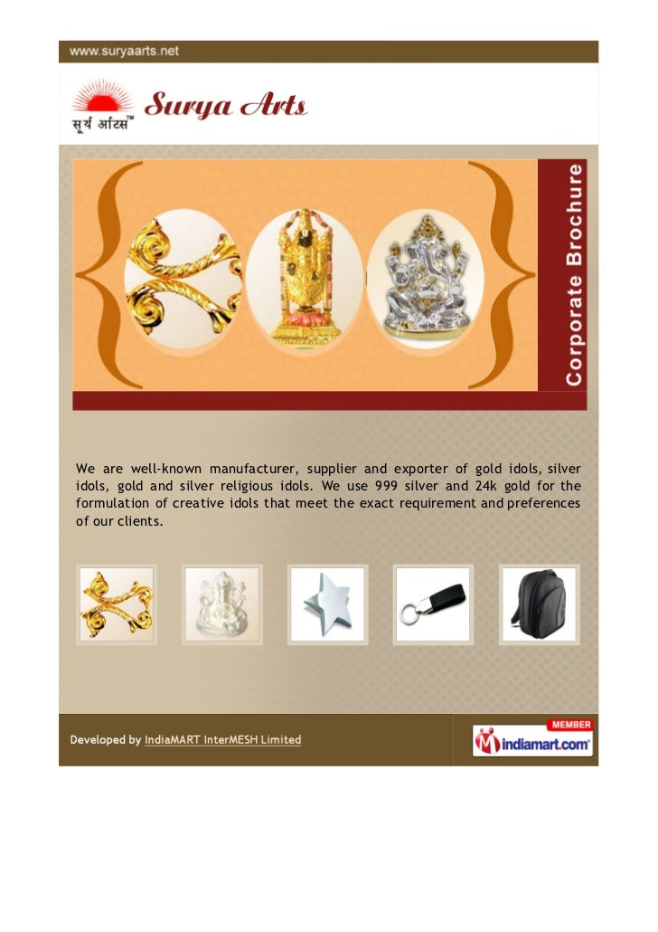 We are well-known manufacturer, supplier and exporter of gold idols, silveridols, gold and silver religious idols. We use ...
