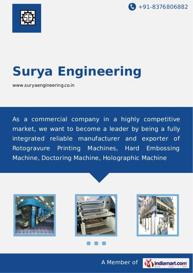 +91-8376806882  Surya Engineering www.suryaengineering.co.in  As a commercial company in a highly competitive market, we w...