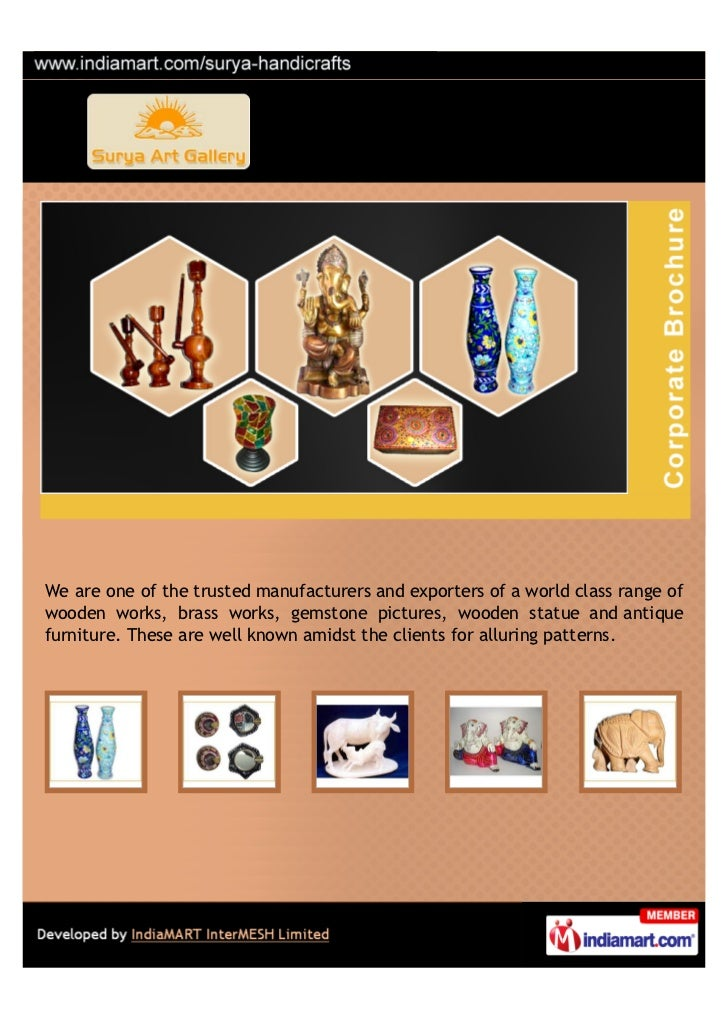 We are one of the trusted manufacturers and exporters of a world class range ofwooden works, brass works, gemstone picture...