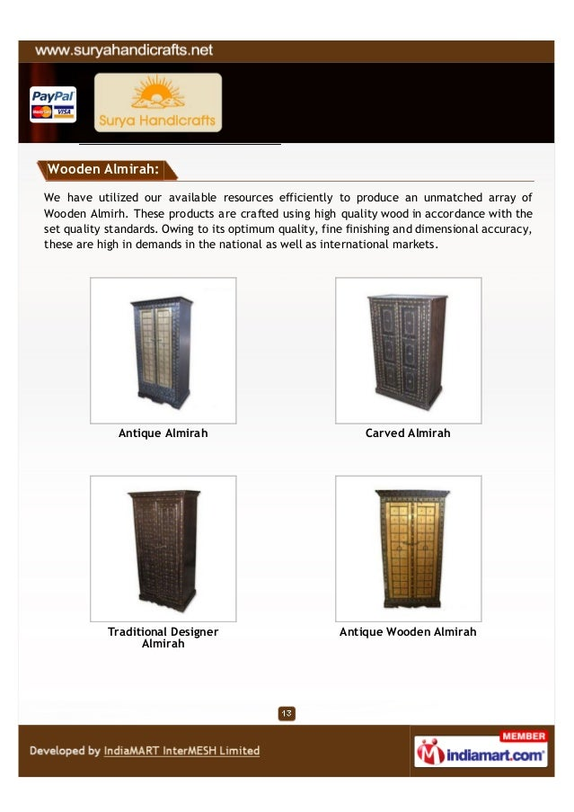 Wooden Almirah:We have utilized our available resources efficiently to produce an unmatched array ofWooden Almirh. These p...