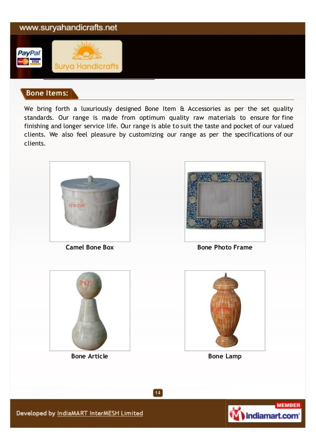 Bone Items:We bring forth a luxuriously designed Bone Item & Accessories as per the set qualitystandards. Our range is mad...