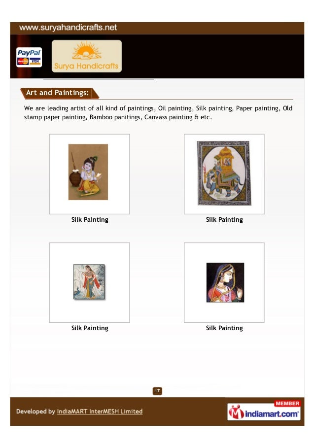 Art and Paintings:We are leading artist of all kind of paintings, Oil painting, Silk painting, Paper painting, Oldstamp pa...