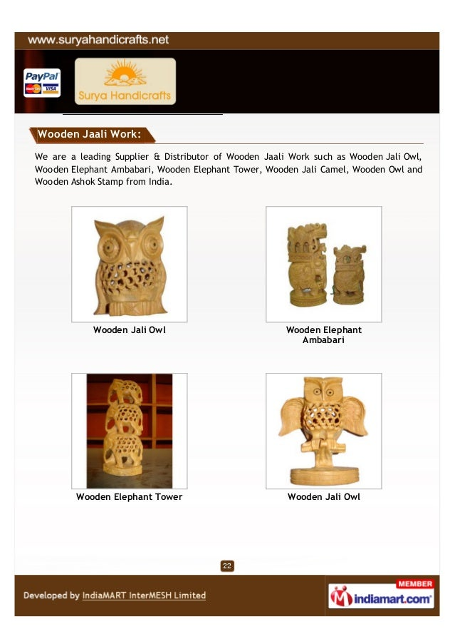 Wooden Jaali Work:We are a leading Supplier & Distributor of Wooden Jaali Work such as Wooden Jali Owl,Wooden Elephant Amb...