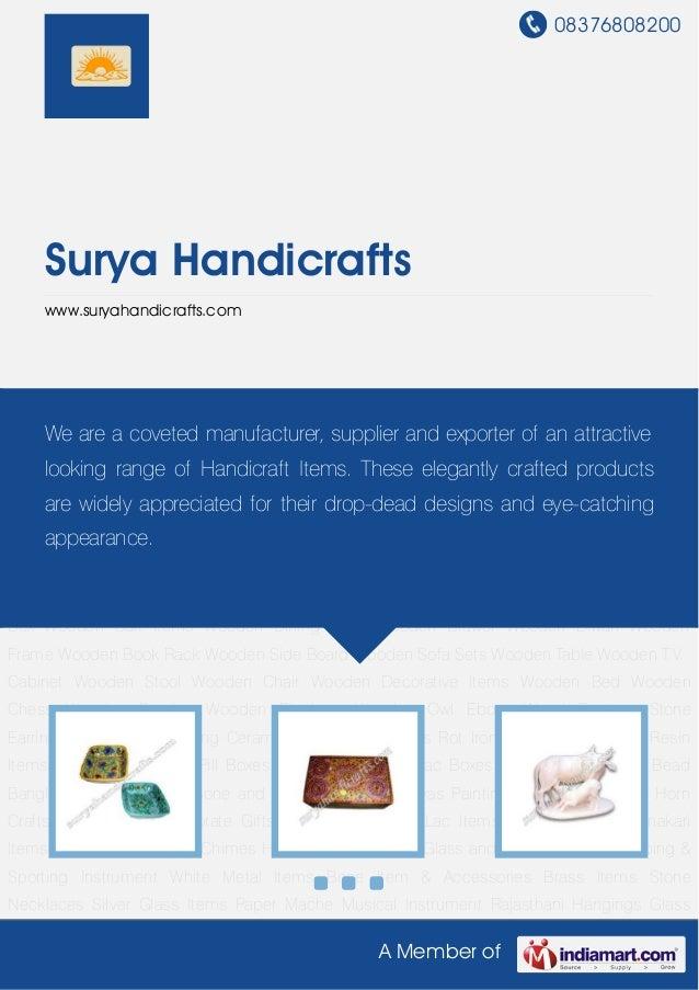 08376808200A Member ofSurya Handicraftswww.suryahandicrafts.comBlue Pottery Item Lac Items Marble Items Meenakari Items Pe...