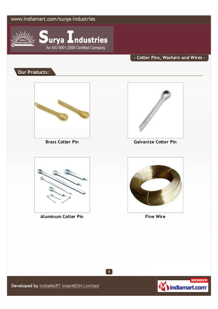 - Cotter Pins, Washers and Wires -Our Products:           Brass Cotter Pin    Galvanize Cotter Pin         Aluminum Cotter...