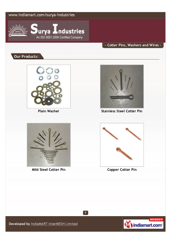 - Cotter Pins, Washers and Wires -Our Products:            Plain Washer         Stainless Steel Cotter Pin         Mild St...