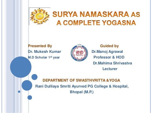 Surya Namaskar as a complete yoga Slide 2