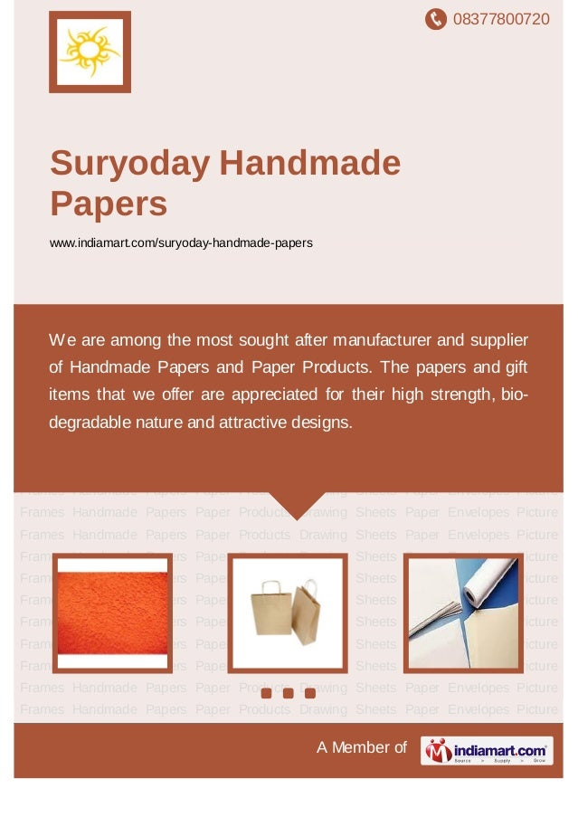 08377800720A Member ofSuryoday HandmadePaperswww.indiamart.com/suryoday-handmade-papersHandmade Papers Paper Products Draw...