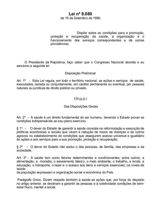 Lei nº 8.080                              de 19 de Setembro de 1990.                                      Dispõe sobre as ...
