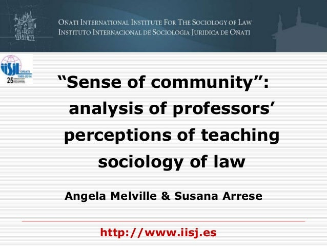 """Sense of community"": analysis of professors' perceptions of teaching sociology of law Angela Melville & Susana Arrese htt..."