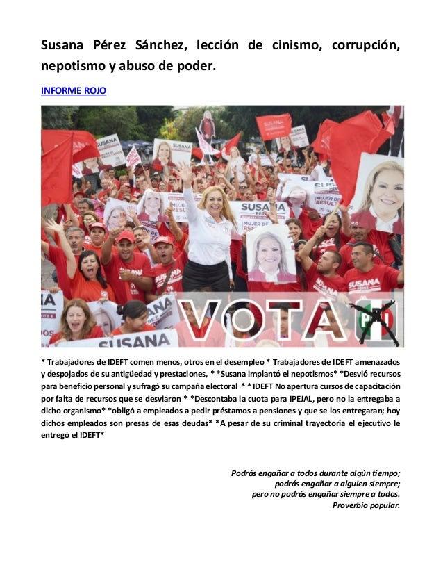 Susana Pérez Sánchez, lección de cinismo, corrupción, nepotismo y abuso de poder. INFORME ROJO * Trabajadores de IDEFT com...