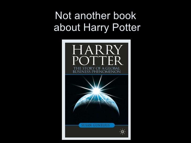 Harry Potter is a modern phenomenon